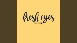 Play Fresh Eyes