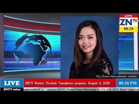 ZNTV Kalsim thuthak Taangkona # 35, August 2, 2019 (Friday)