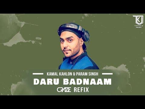 Daru Badnaaam - Kamal Kahlon & Param Singh (DJ Craze Remix)
