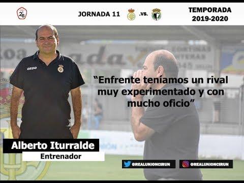 Jornada 11. Rueda de prensa post de Alberto Iturralde