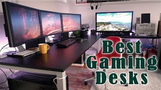 Best Gaming Desks In 2018