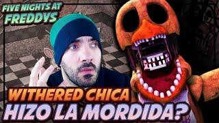 ¿Hizo WITHERED CHICA la MORDIDA del 87? - REACCIONANDO a FNAF