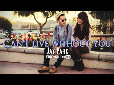 Can't Live Without You - Jay Park (Guitar Version) With DL