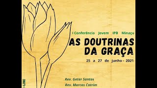 Conferencia Jovem IPB Minaçu, 25.06.2021 Sexta