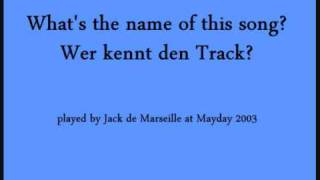 Jack de Marseille @ Mayday 2003 - Track ID__5