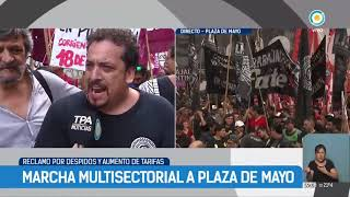 Marcha multisectorial a Plaza de Mayo | #TPANoticias
