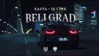 RASTA X DJ LINK - BELI GRAD