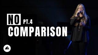 No Comparison, Part 4 - Freedom Church LIVE!