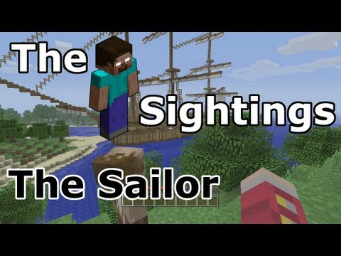 The Herobrine Sightings | The Sailor