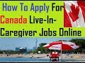 Caregiver Jobs In Canada    How To Apply