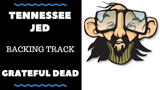 Tennessee Jed - Backing Track - Grateful Dead