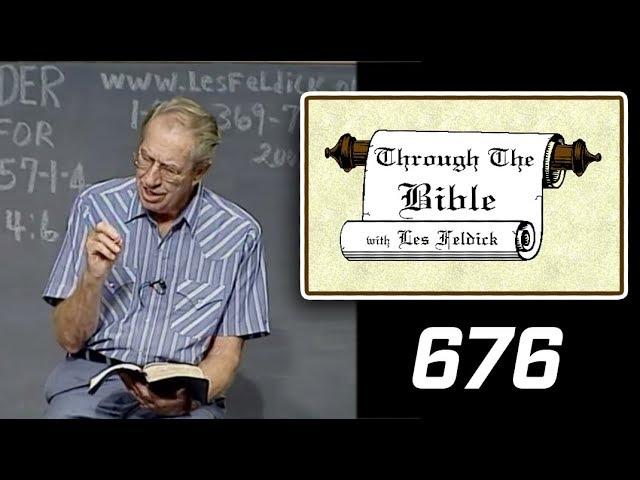 [ 676 ] Les Feldick [ Book 57 - Lesson 1 - Part 4 ] I John 4:1-10 |b