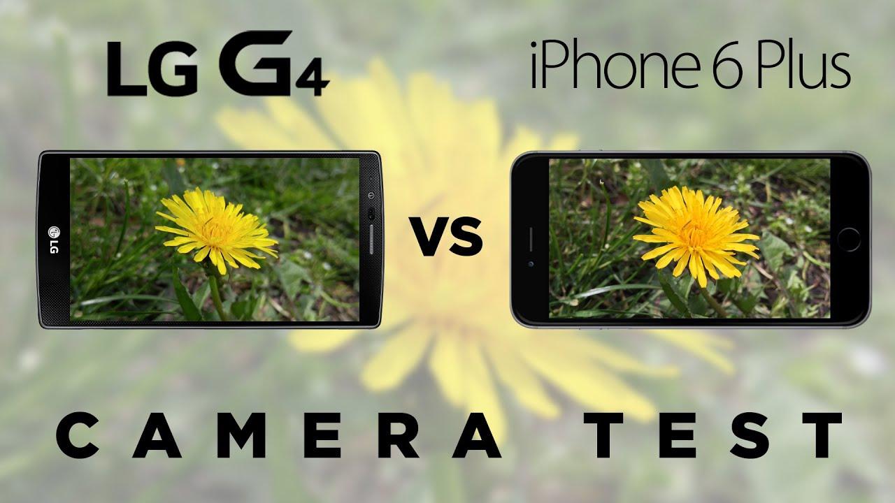lg g4 vs iphone 6 plus camara
