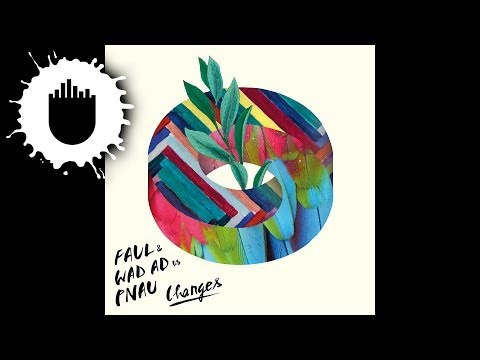Faul & Wad Ad vs. Pnau - Changes (Cover Art)