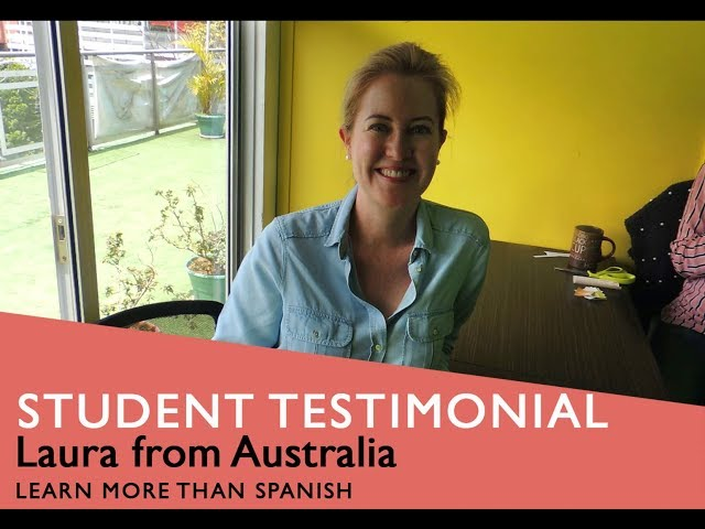 General Spanish Course Student Testimonial by Laura form Australia