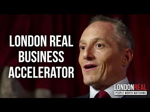 LONDON REAL BUSINESS ACCELERATOR - Brian Rose on London Real