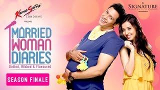 Married Woman Diaries   Season Finale   We'll Be Back   Season 01  Episode 10   Sony LIV   HD