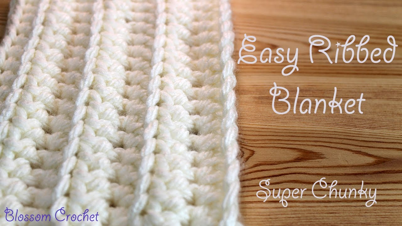 Easiest Fastest Crochet Blanket Ribbed Ridged Super Chunky