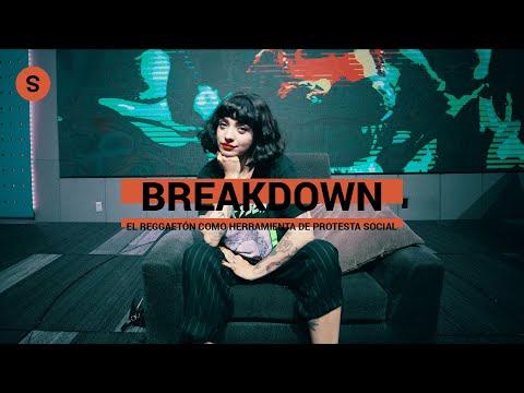 Breakdown ft. Mon Laferte: El reggaetón como herramienta de protesta social | Slang