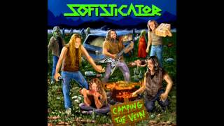 Sofisticator Burn The Steaks On The Fire Thrash Metal