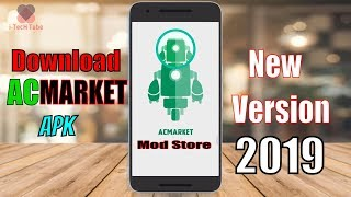 Gambar cover How To Download and Install AC Market APK in Android Phone || Latest Version 2019 Free Download