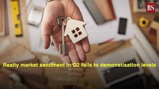Realty market sentiment in Q2 falls to demonetisation levels