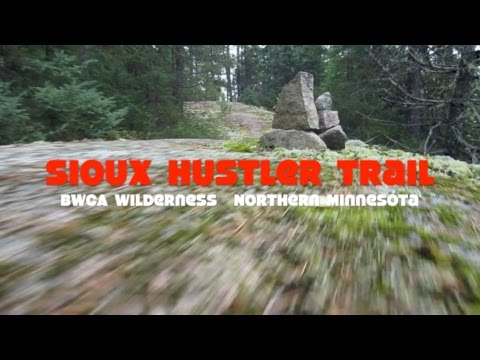 Sioux Hustler Trail Loop....BWCA Wilderness...Northern Minnesota