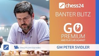 Banter Blitz with GM Peter Svidler - January 17, 2019