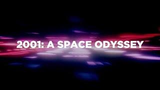 2001: A Space Odyssey (RE-CUT)
