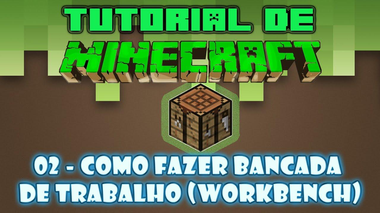 Tutorial de Minecraft #02 Como fazer bancada de trabalho (workbench  #08C31C 1920x1080