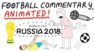 Russia World Cup Commentary, Animated!