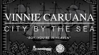 "Vinnie Caruana - ""Boy, You"
