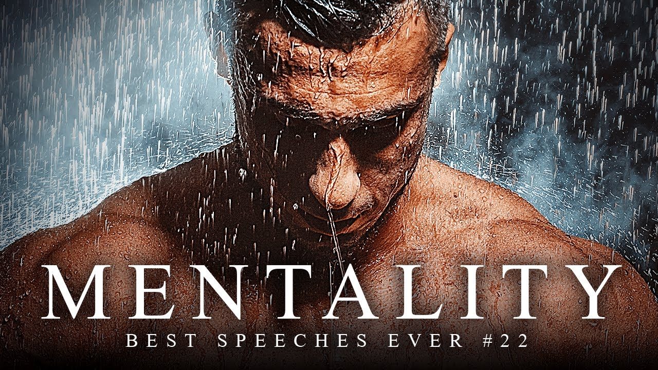 Best Motivational Speech Compilation EVER – MENTALITY | 30-Minutes of the Best Motivation