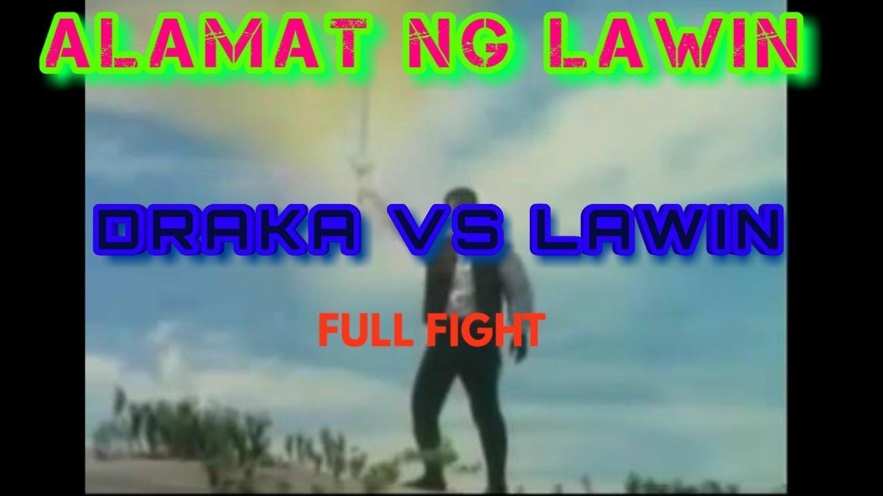 Download ALAMAT NG LAWIN | DRAKA VS LAWIN | FERNANDO POE JR
