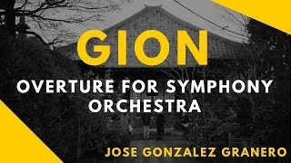 GION - Overture for Symphony Orchestra (with sheet music)