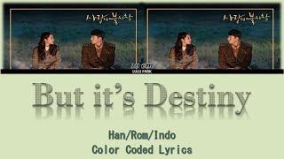 Gambar cover 십센치 (10cm) – 우연인 듯 운명 (But it's Destiny) Lyrics Crash Landing on You OST Part 1 Lyrics Sub Indo