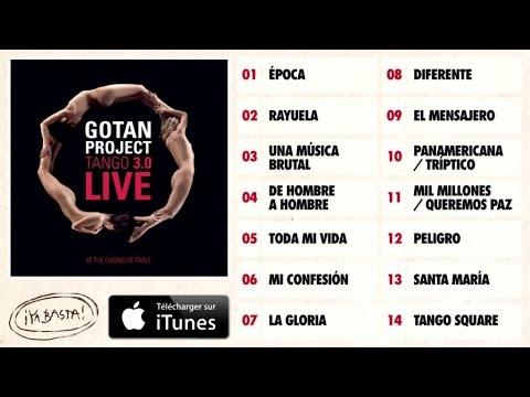Gotan Project - Panamericana - Tango 3.0 Live