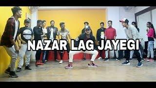 NAZAR LAG JAYEGI | MILIND GABA | KAMAL RAJA | SHABBY | DANCE CHOREOGRAPHY