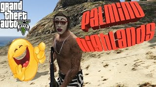 GTA 5 Online Funny Moments - Palmino Highlands