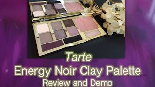 Tarte Energy Noir Clay Palette Review and Demo