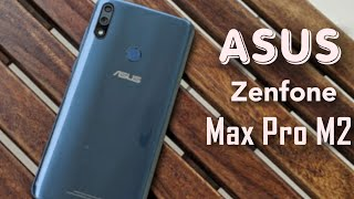 Asus Zenfone Max Pro M2 Review || My Honest Review on Asus Zenfone Max Pro M2 ||