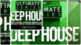 Loopmasters - Ultimate Deep House (Royalty Free Samples Loops)