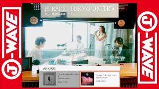 JK RADIO TOKYO UNITED 2016年7月8日(金)放送.