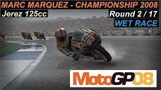 MotoGP 08 | Marc Marquez 2008 | 125cc | Championship  #2 JerezGP | PC Gameplay