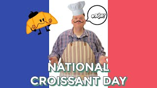 Everyday's a HOLIDAY! EP02: National Croissant Day