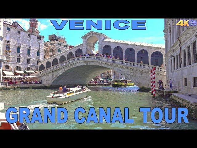 VENICE - GRAND CANAL TOUR 4K