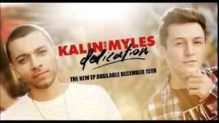 Kalin and Myles - I Don