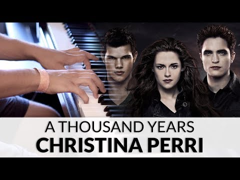 Christina Perri  A Thousand Years The Twilight Saga: Breaking Dawn Soundtrack  Piano