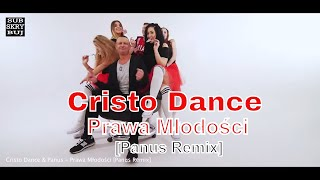 Cristo Dance & Panus - Prawa młodości [Panus Remix]