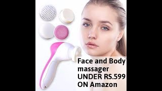 Face and Body Massager UNDER RS.599 ON Amazon ( किफायती दाम में ख़रीदे  )
